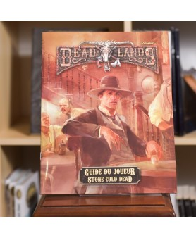 Guide du Joueur - Stone Cold Dead (Deadlands)